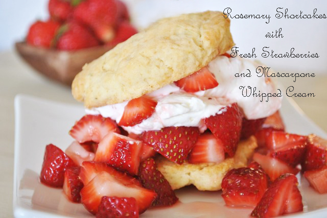 Strawberry Shortcake with Mascarpone Whipped Cream