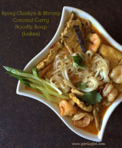 Spicy Chicken and Shrimp Coconut Curry Noodle Soup (Laksa)