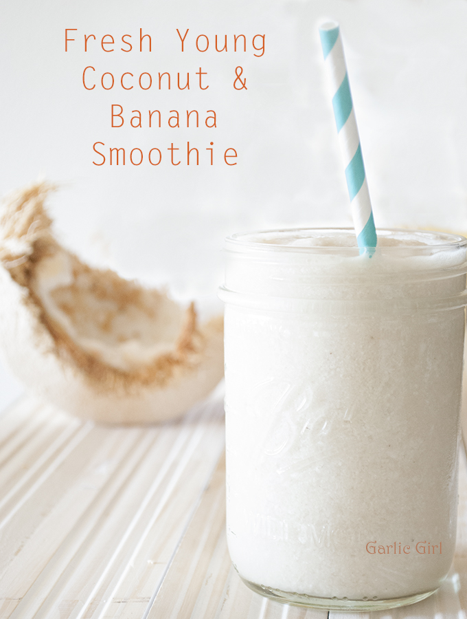 Fresh Young Coconut and Banana Smoothie